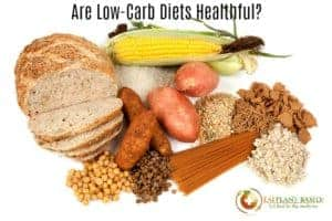 Are Low-Carb Diets Healthful