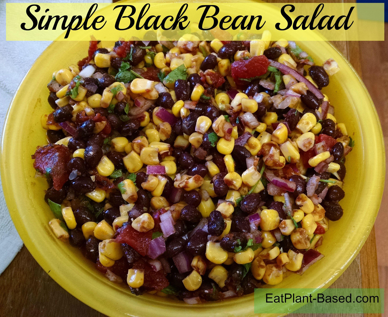 Simple Black Bean Salad - BLOG.EatPlant-Based.com