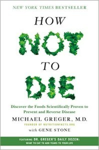 how not to die book by dr. michael greger