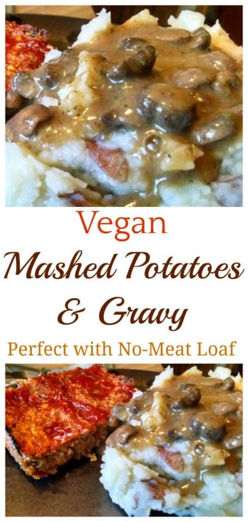 Vegan Mashed Potatoes with Mushroom Gravy