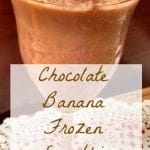 Chocolate Banana Frozen Smoothie