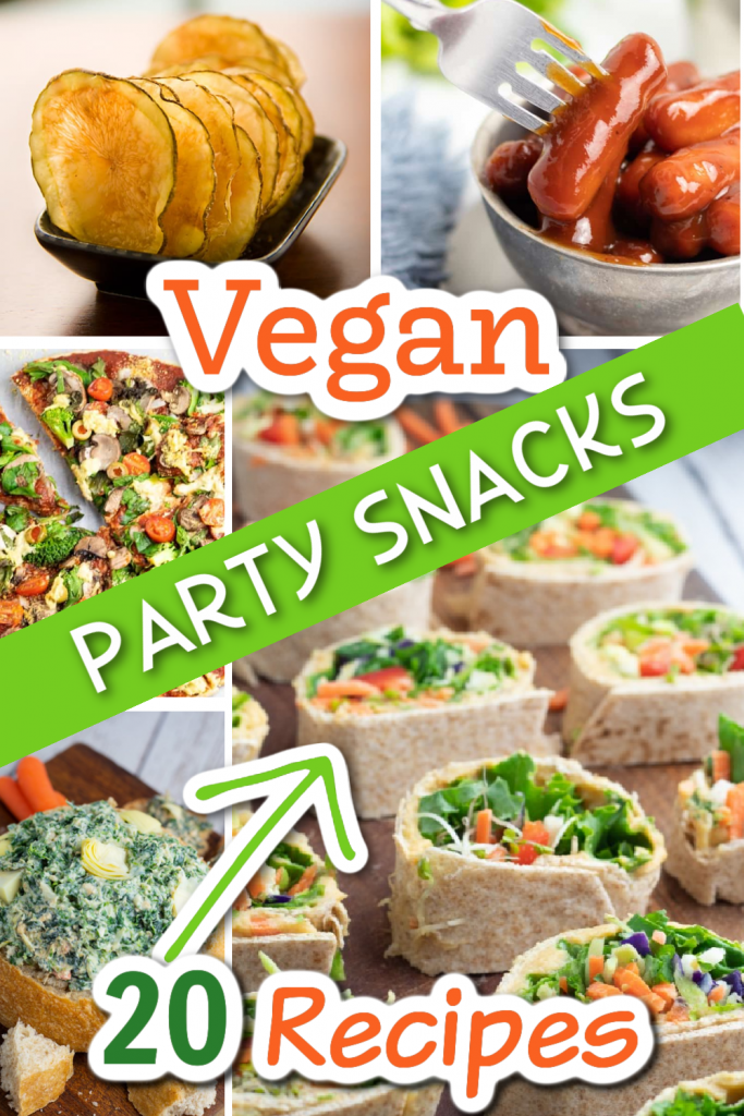 vegan party snacks photo collage for pinterest