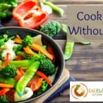 Plant-Based Tips for Cooking Without Oil
