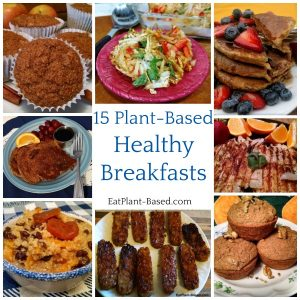 15 Plant-Based Diet Breakfasts