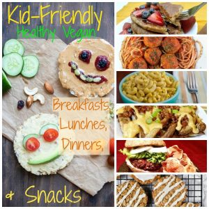 25 Healthy Vegan Recipes for Kids