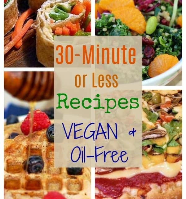 30 Minute or Less Vegan Recipes FB