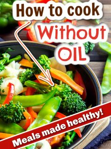 photo collage of oil free cooking recipes for pinterest
