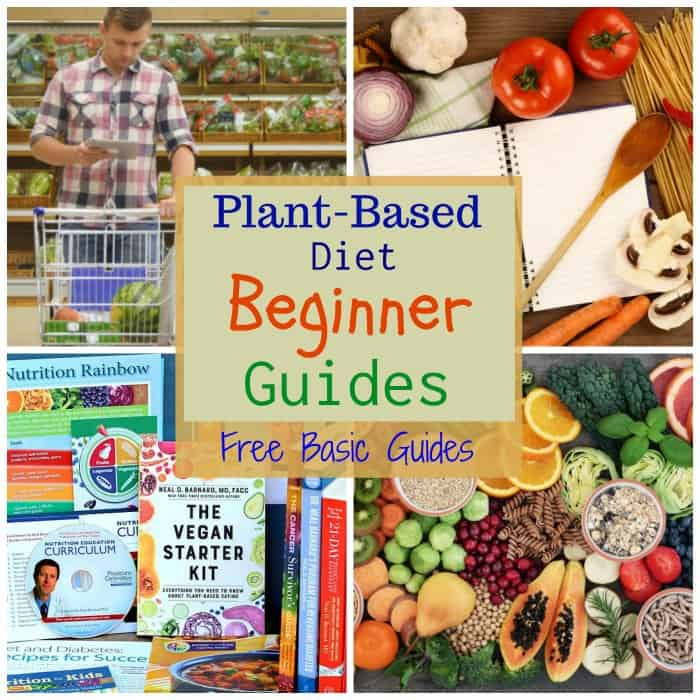 Plant Based Diet Beginner Guides