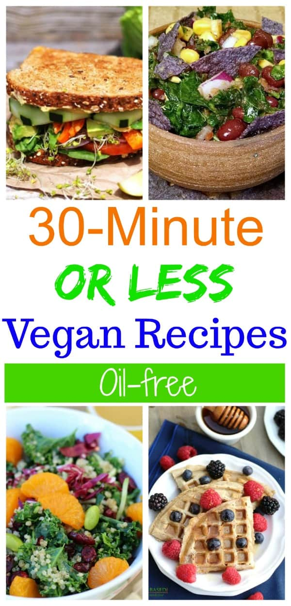 30 minute vegan recipes
