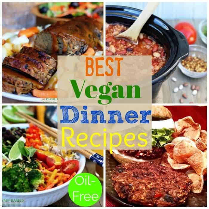 Best Vegan Dinner Recipes