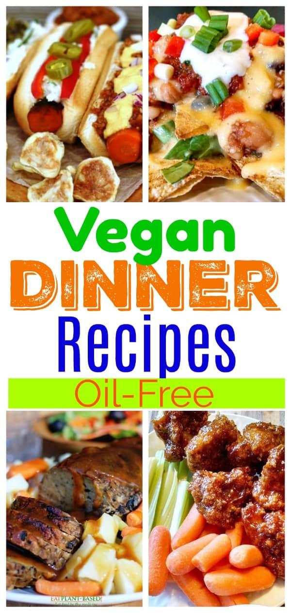 Vegan Dinners Oil Free