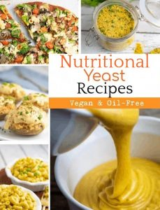 nutritional yeast recipes photo collage
