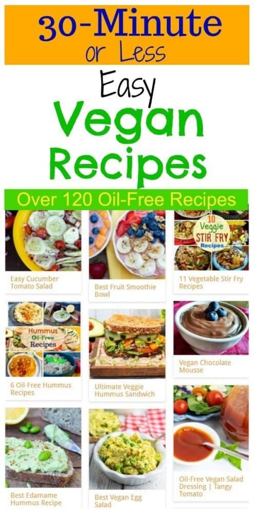photo collage of 30 minute vegan recipes for pinterest