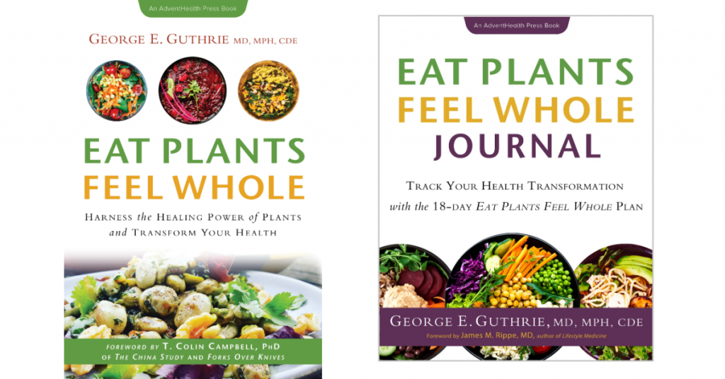 Eat Plants Feel Whole Book and Journal